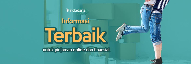 Blog Indodana – Informasi Pinjaman Uang Online dan Dunia Finansial Terlengkap!