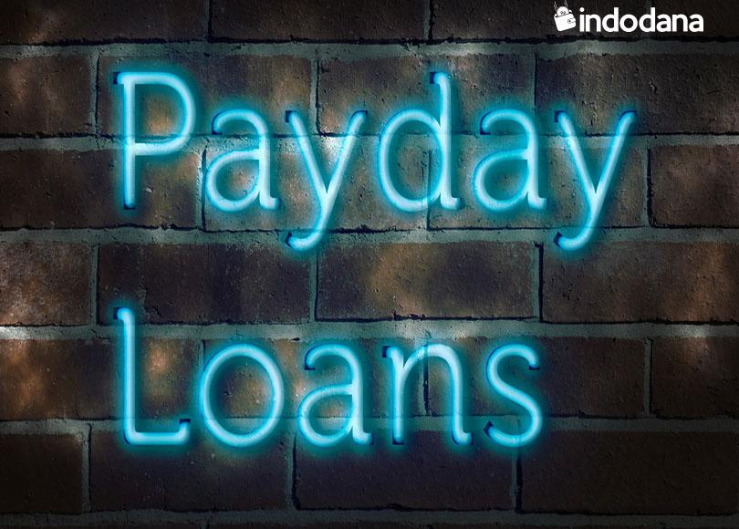 Payday Loan, Pinjaman Uang Jangka Pendek untuk Kebutuhan Anda