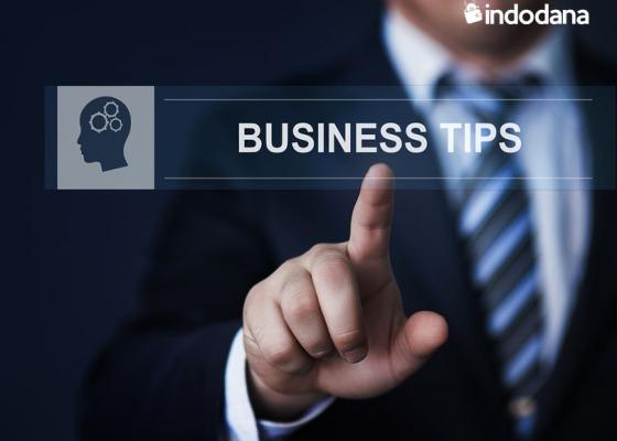 Tips Pemula untuk Memulai Bisnis